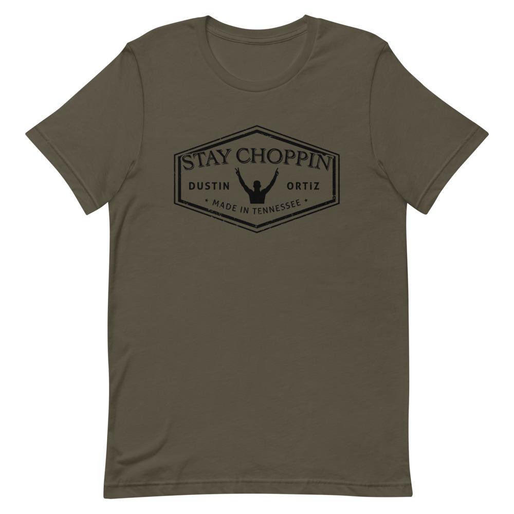 Dustin Ortiz Stay Choppin' Men's T-Shirt